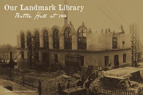 Our Landmark Library: Battle Hall at 100