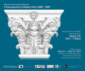 Historic Preservation Program: A Retrospective of Student Work, 2008-2009 exhibtion on view at the Architecture & Planning Library Reading Room