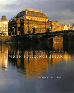 Anthony Alofsin's book, When Buildings Speak, published in 2006.